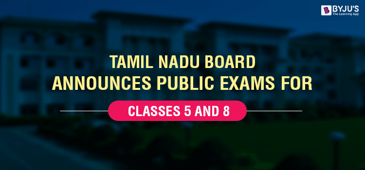 Tamil Nadu Board Announces Public Exams For Classes 5 And 8