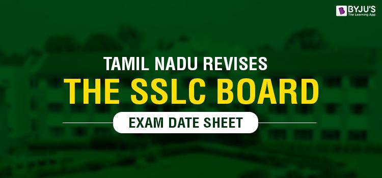 Tamil Nadu Revises The SSLC Board Exam Date Sheet