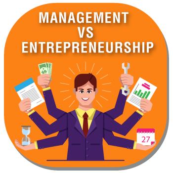 Management vs Entrepreneurship