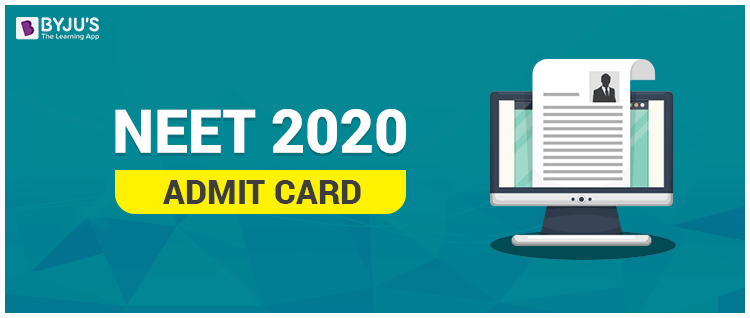 NEET Admit Card 2020