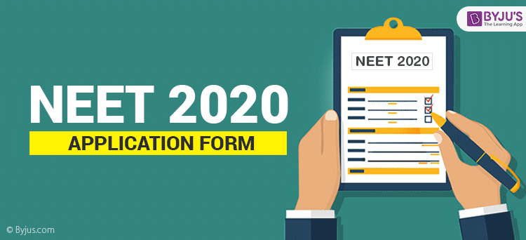 NEET Application Form 2020