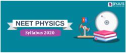 NEET 2020 Physics Syllabus