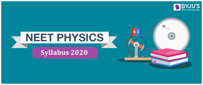 NEET 2020 Physics Syllabus