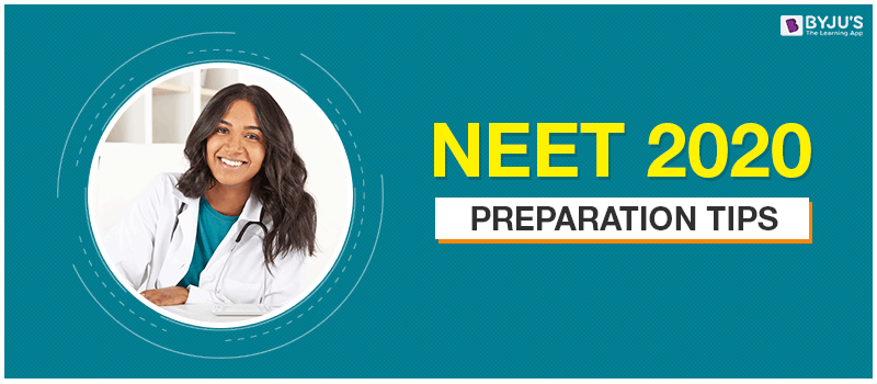 NEET Preparation Tips for 2020