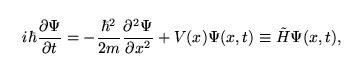Time-dependent Schrödinger equation