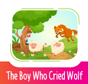 Moral Stories - The Boy Who Cried Wolf