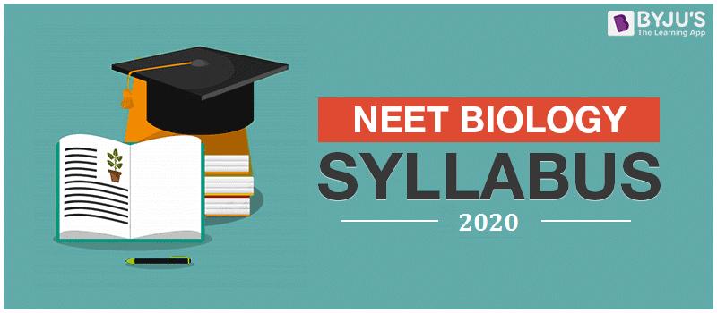 NEET Biology syllabus 2020
