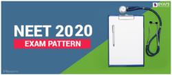 NEET Exam Pattern 2020