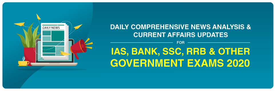 Daily Comprehensive News Analysis For SSC Exams