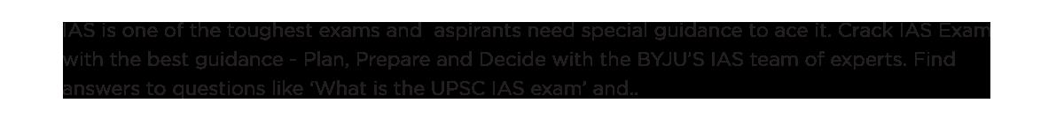 IAS is the toughest exam