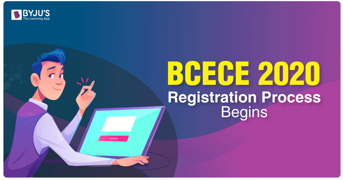 BCECE 2020 Registration Process Begins