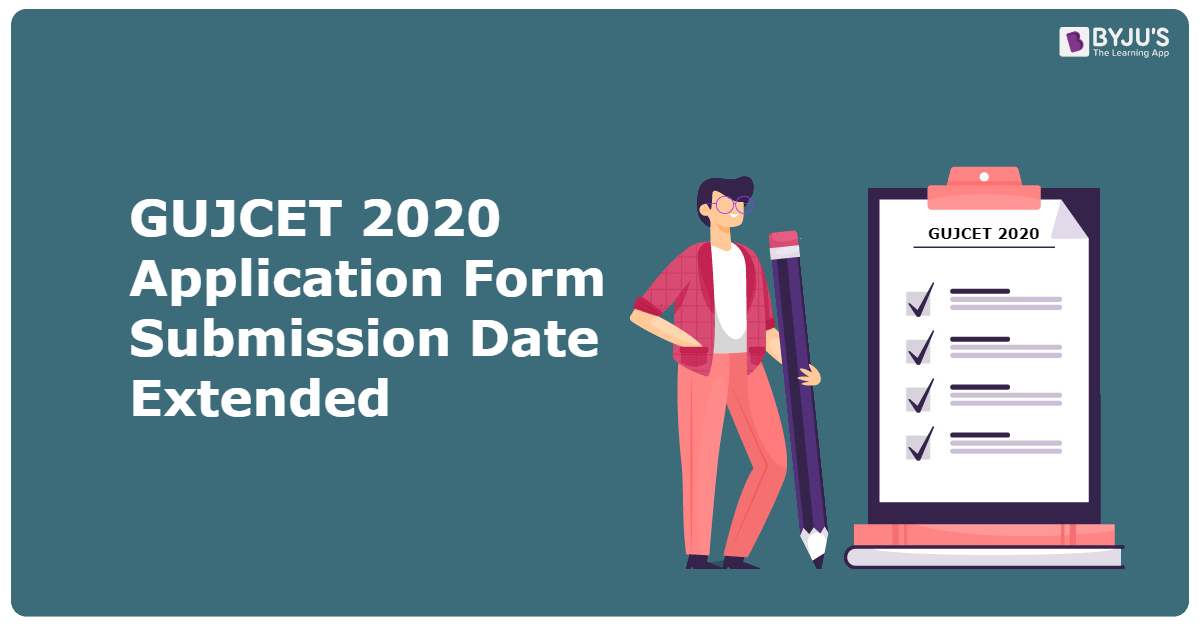 GUJCET 2020 Application Form Submission Date Extended