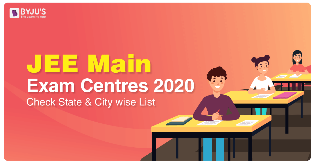 JEE Main 2020 Exam Centres - April Session
