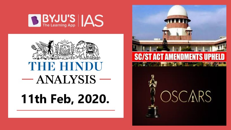 11 February 2020: The Hindu Analysis