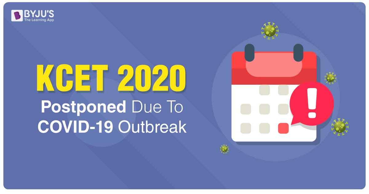 KCET 2020 Postponed Due To COVID-19 Outbreak
