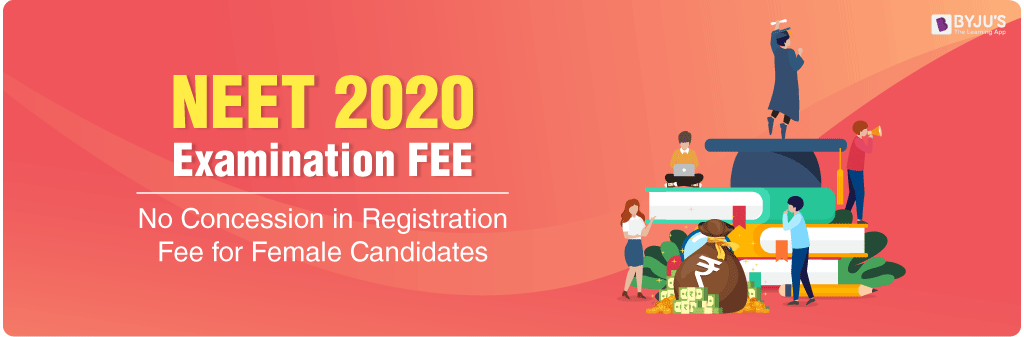 NEET Registration Fee Will Not Be Reconsidered For Women Candidates