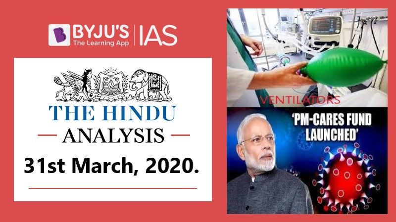 31 March 2020: The Hindu Analysis