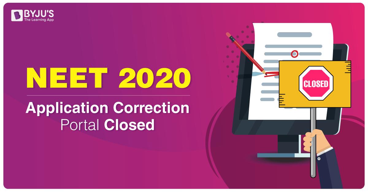 NEET 2020 Application Correction Portal Closed