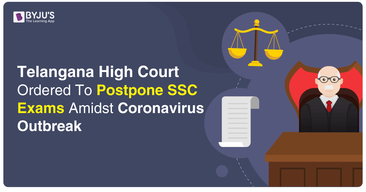 Telangana High Court Ordered To Postpone SSC Exams Amidst Coronavirus Outbreak