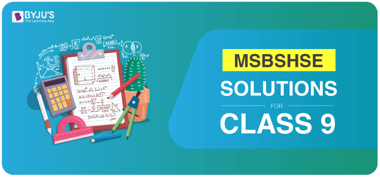 MSBSHSE Solutions for Class 9