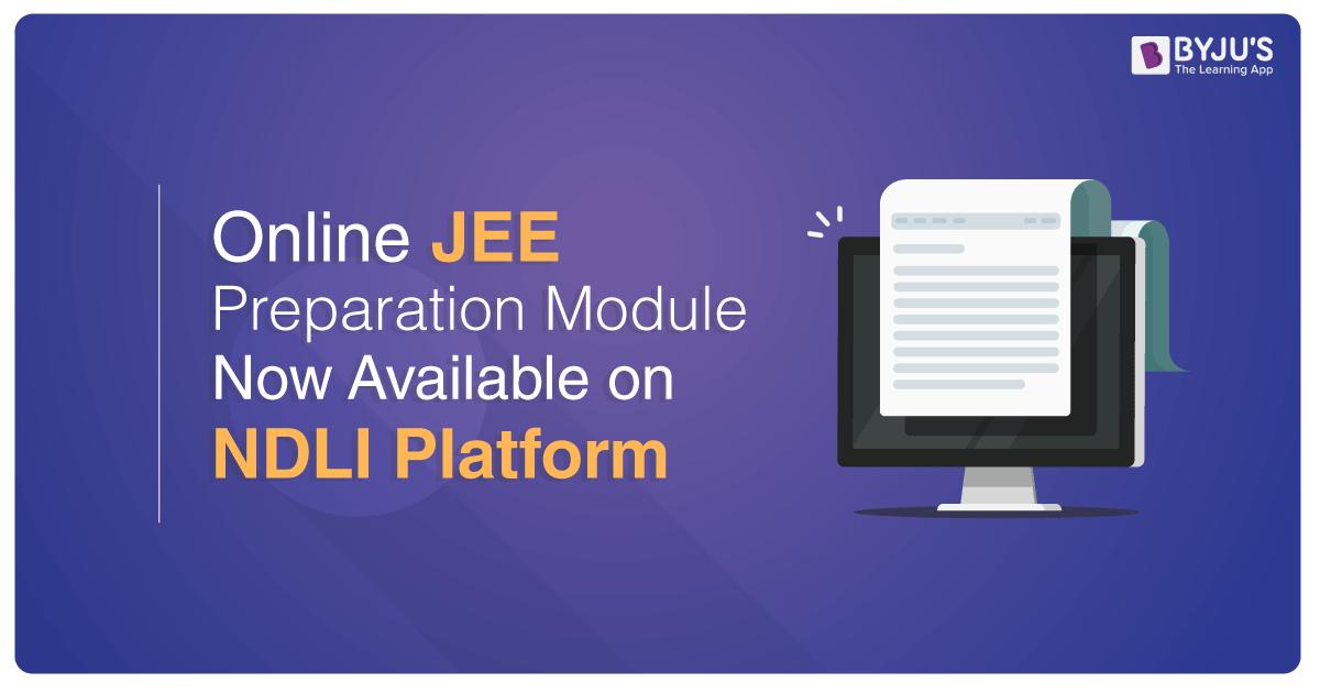 IIT Kharagpur Online JEE Preparation Module Now Available on NDLI Platform