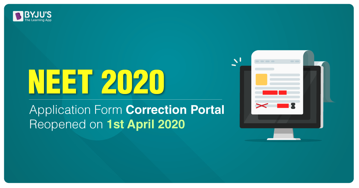 NEET UG 2020 Application Correction Window on 1st April 2020