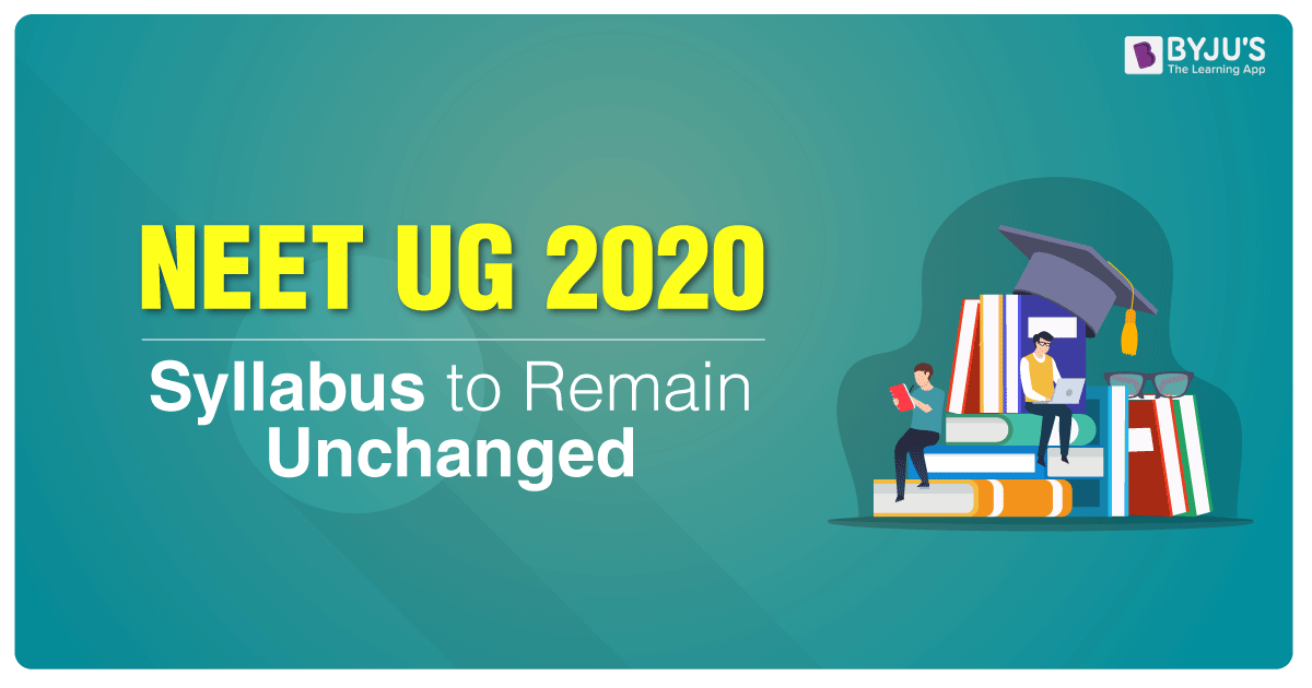 NTA States NEET 2020 UG Syllabus To Remain The Same
