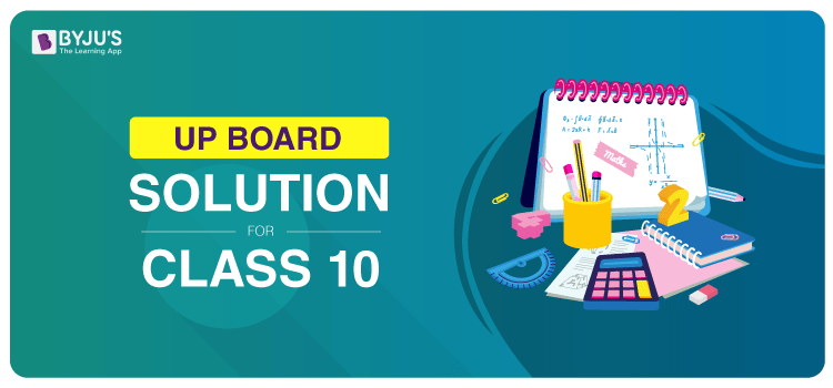 UP Board Solution for Class 10