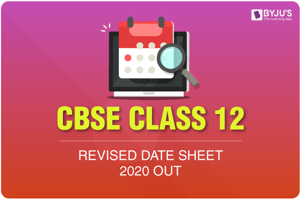 CBSE Class 12 Revised Data Sheet 2020 OUT