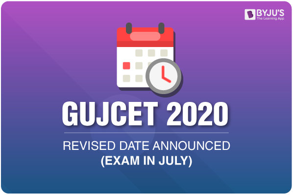 GUJCET 2020 Revised Date Announced