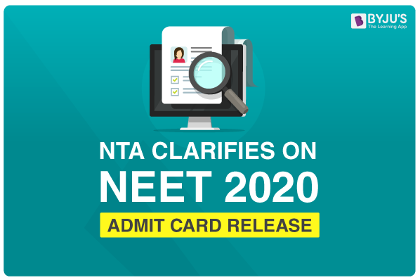 NTA Clarifies on Release of NEET 2020 Admit Card