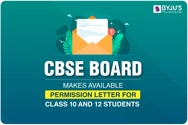 CBSE Board Makes Available Permission Letter For Class 10 and 12 Students