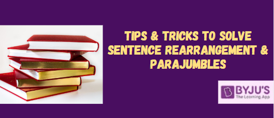 Sentence Rearrangement & ParaJumbles - Government Exams