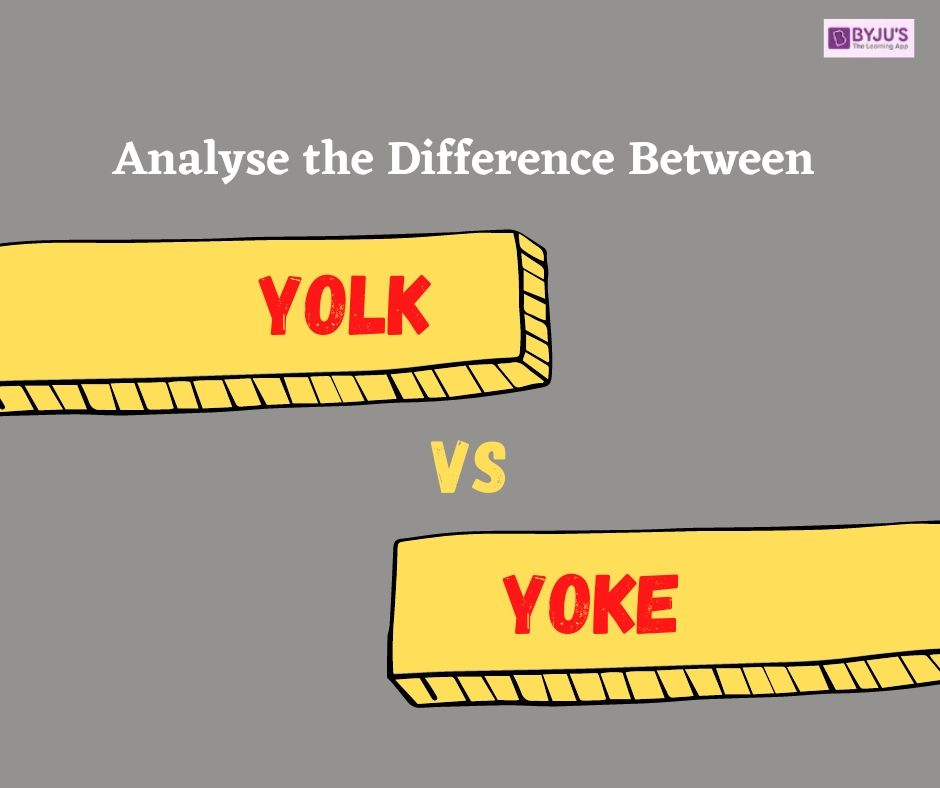 Yolk Vs Yoke Difference