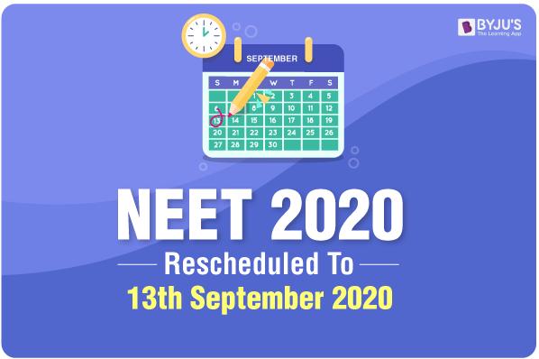 NEET Postponed to 13th September 2020
