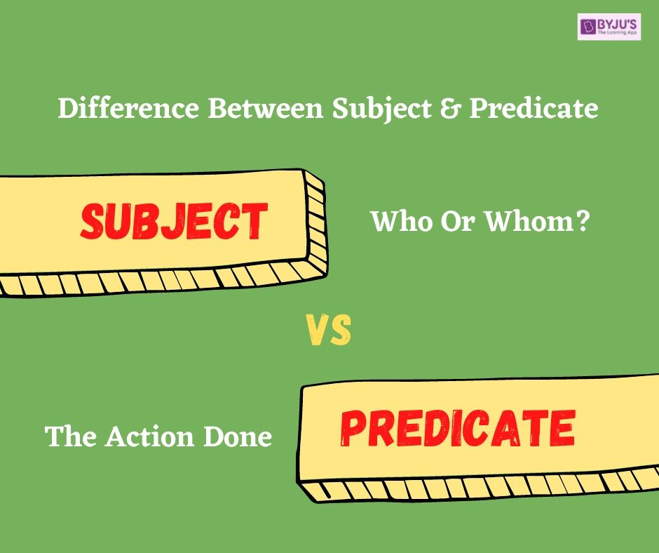 difference between subject vs predicate