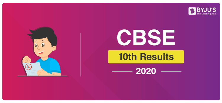 CBSE Class 10 Result Declared on 15th July 2020