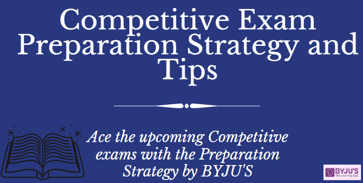 Competitive Exam Preparation Strategy