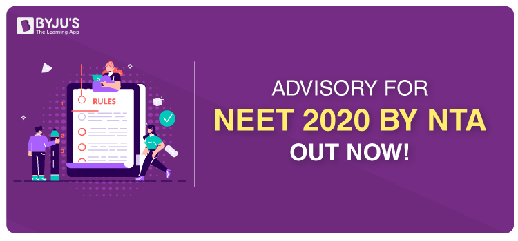 NTA Releases Advisory For Smooth Conduction Of NEET 2020
