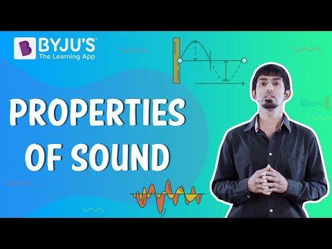 What are the properties of sound? - Physics Q&A
