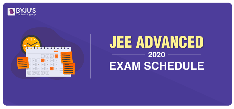 JEE Advanced 2020 Exam Schedule