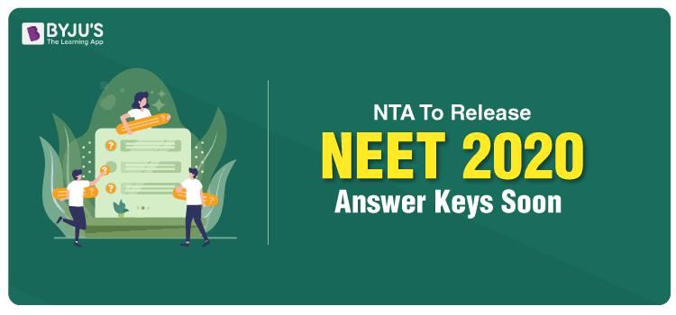 NTA To Soon Release NEET 2020 Answer Keys