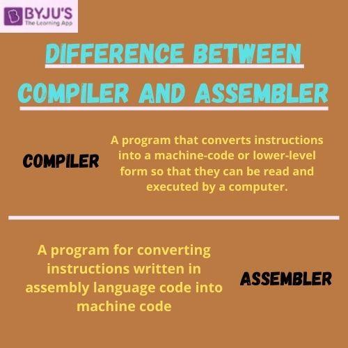 Compiler vs Assembler - Difference Between Compiler and Assembler
