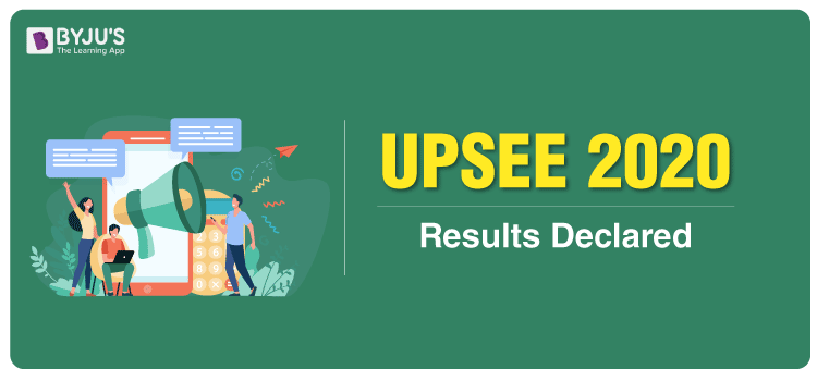 UPSEE 2020 Results Declared