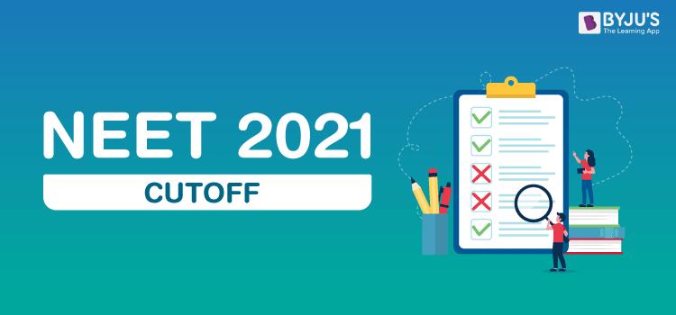 NEET 2021 Cut off