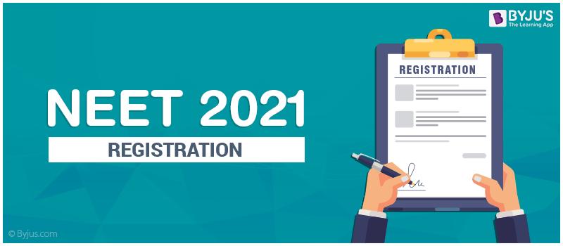 NEET 2021 Registration