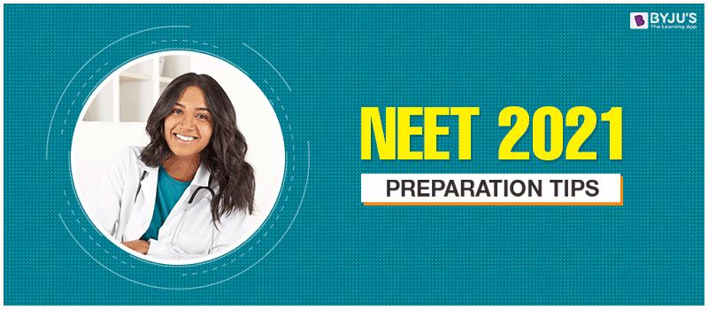 NEET Preparation Tips for 2021