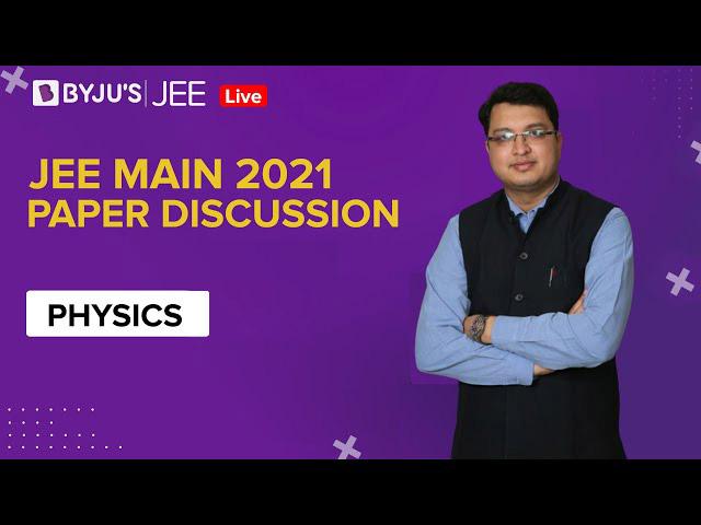 JEE Main 2021 LIVE Physics Paper Solutions 24-Feb Shift-1 Memory-Based