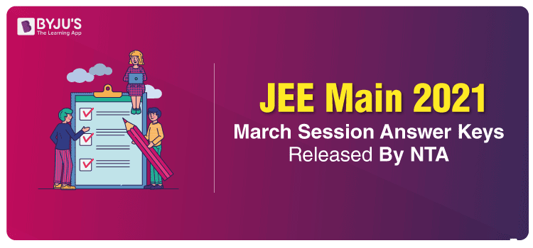 JEE-Main-2021-March-Session-Answer-Keys-Released-By-NTA