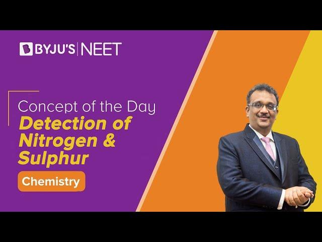 Detection of Nitrogen & Sulphur